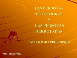 LAS PERSONAS VENCEDORAS Y LAS PERSONAS DERROTADAS TALLER