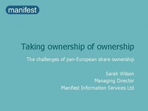 Taking ownership of ownership The challenges of panEuropean