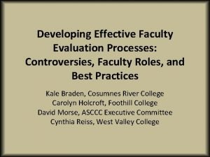 Developing Effective Faculty Evaluation Processes Controversies Faculty Roles