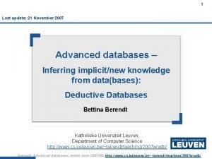 1 Last update 21 November 2007 Advanced databases