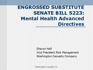 ENGROSSED SUBSTITUTE SENATE BILL 5223 Mental Health Advanced