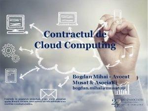 Contractul de Cloud Computing Bogdan Mihai Avocat Musat