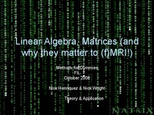 Linear Algebra Matrices and why they matter to
