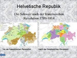 Helvetische Republik Die Schweiz nach der franzsischen Revolution