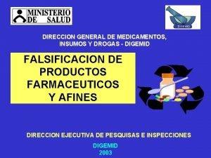DIGEMID DIRECCION GENERAL DE MEDICAMENTOS INSUMOS Y DROGAS