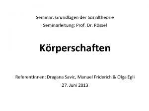 Seminar Grundlagen der Sozialtheorie Seminarleitung Prof Dr Rssel