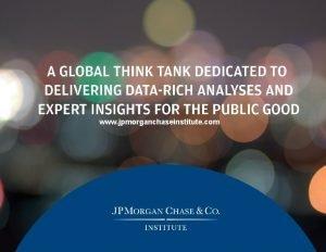 CONFIDENTIAL www jpmorganchaseinstitute com CONFIDENTIAL The JPMorgan Chase