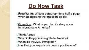 Do Now Task Free Write Write a paragraph