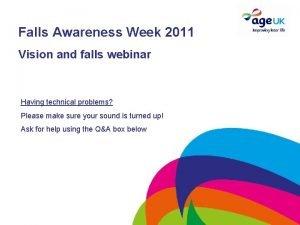 Falls Awareness Week 2011 Vision and falls webinar