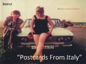 Beirut Postcards From Italy Background Info band formed