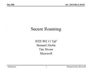 May 2001 doc IEEE 802 11 01251 Secure