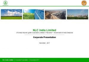 NLC India Limited Formerly Neyveli Lignite Corporation Limited