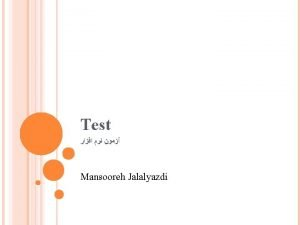 Test Mansooreh Jalalyazdi Acceptance Test The test performed