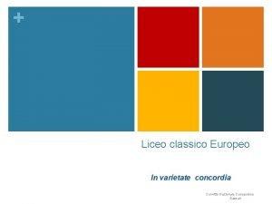 Liceo classico Europeo In varietate concordia Convitto Nazionale