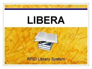 LIBERA RFID Library System Libera Networks Somos una