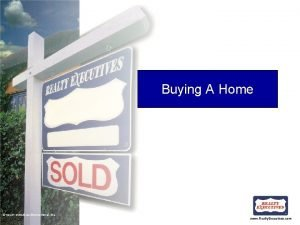 Buying A Home REALTY EXECUTIVES International Inc www