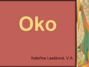 Oko Kateina Laskov V A Obsah Lidsk oko