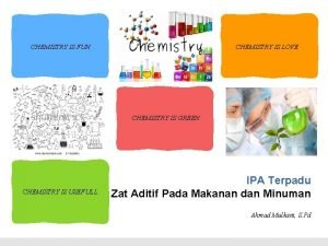 CHEMISTRY IS FUN CHEMISTRY IS LOVE CHEMISTRY IS