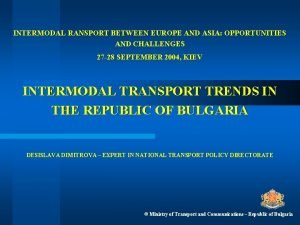 INTERMODAL RANSPORT BETWEEN EUROPE AND ASIA OPPORTUNITIES AND