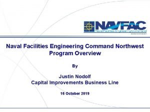 NAVFAC NORTHWEST Naval Facilities Engineering Command Northwest Program
