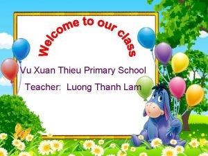 Vu Xuan Thieu Primary School Teacher Luong Thanh