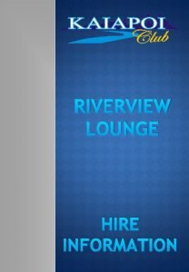RIVERVIEW LOUNGE HIRE INFORMATION RIVERVIEW LOUNGE This room
