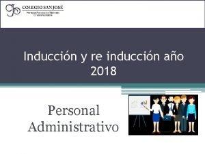Induccin y re induccin ao 2018 Personal Administrativo
