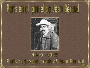 ejv Jean Braud Pintor impresionista francs naci en