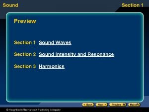 Sound Preview Section 1 Sound Waves Section 2