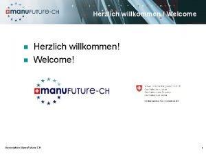 Herzlich willkommen Welcome n n Herzlich willkommen Welcome