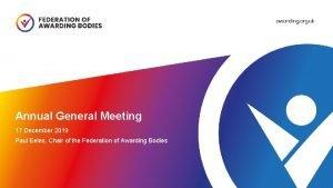 Annual General Meeting 17 December 2019 Paul Eeles