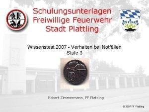 Deckblatt Schulungsunterlagen Freiwillige Feuerwehr Stadt Plattling Wissenstest 2007
