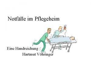 Notflle im Pflegeheim Eine Handreichung Hartmut Vhringer Ruhe