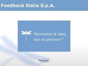 Feedback Italia S p A Feedback Italia S