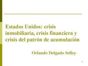 Estados Unidos crisis inmobiliaria crisis financiera y crisis