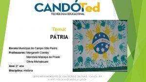 TECNOLOGIA EDUCACIONAL Tema PTRIA Escola Municipal do Campo