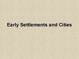 Early Settlements and Cities obsidian oasis import export