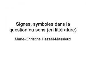 Signes symboles dans la question du sens en