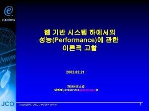 Performance 2002 21 javaservicehanmail net Copyrightc 2002 Java