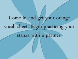 Come in and get your orange vocab sheet