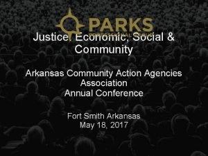Justice Economic Social Community Arkansas Community Action Agencies