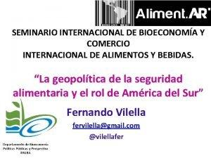 SEMINARIO INTERNACIONAL DE BIOECONOMA Y COMERCIO INTERNACIONAL DE