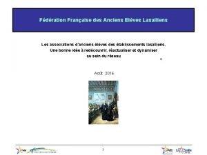 Fdration Franaise des Anciens Elves Lasalliens Les associations