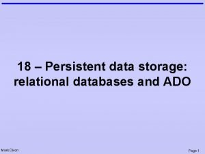 18 Persistent data storage relational databases and ADO