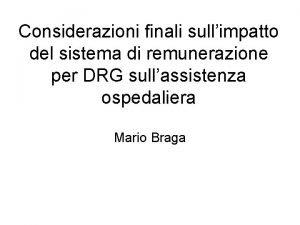 Considerazioni finali sullimpatto del sistema di remunerazione per