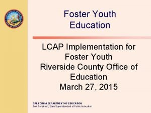 Foster Youth Education LCAP Implementation for Foster Youth