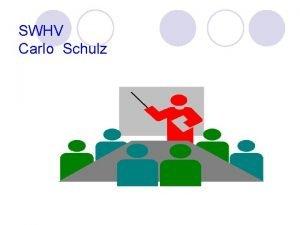 SWHV Carlo Schulz Gedanken zum Thema 1 Zum