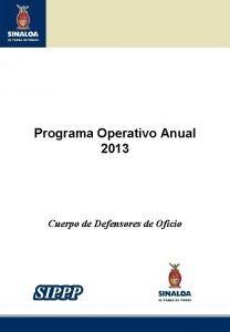 Programa Operativo Anual 2013 Cuerpo de Defensores de