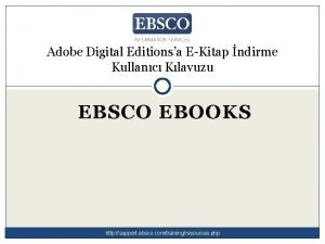 Adobe Digital Editionsa EKitap ndirme Kullanc Klavuzu EBSCO