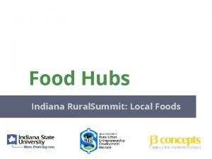 Food Hubs Indiana Rural Summit Local Foods What